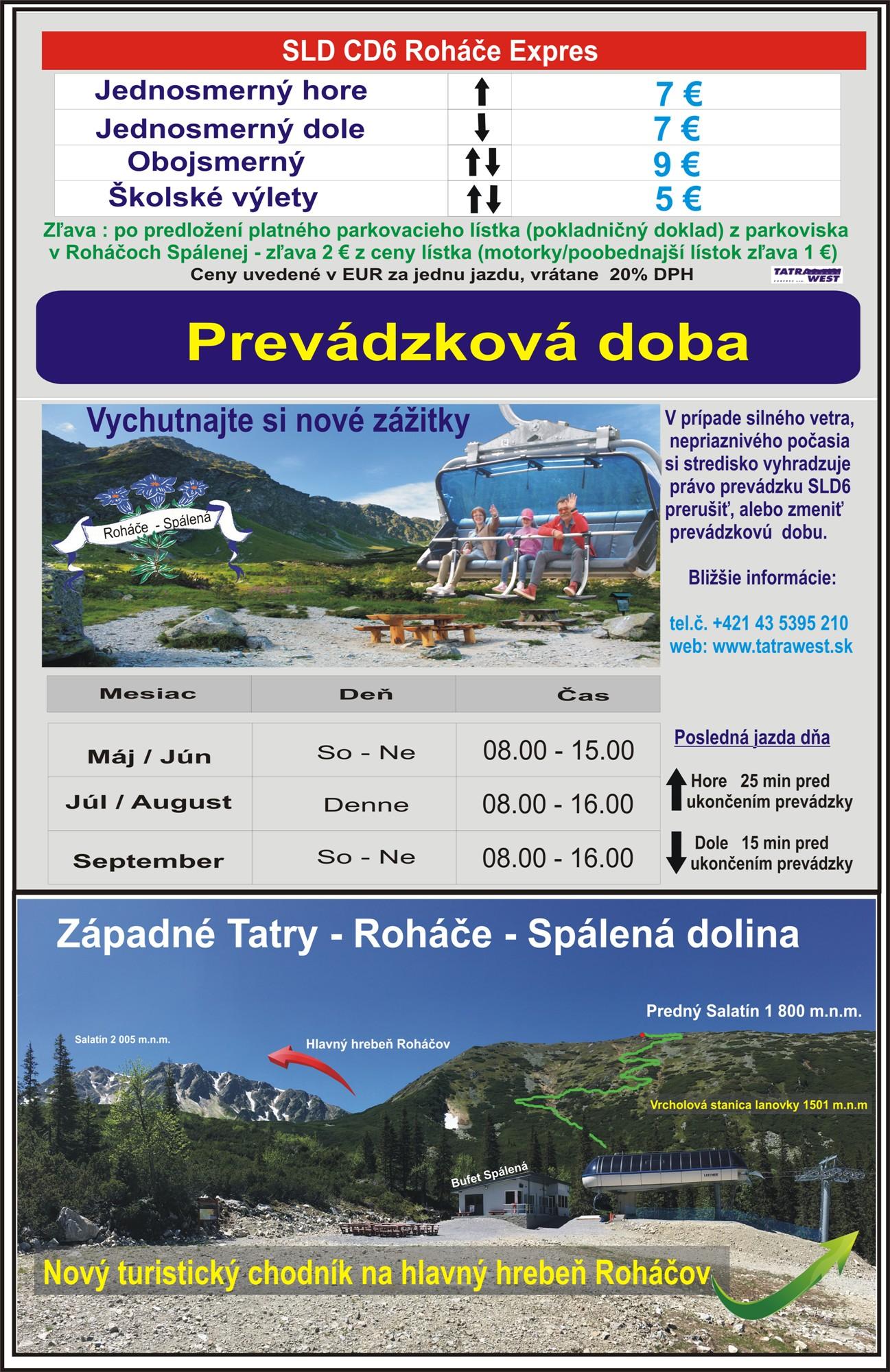 Lanovka v prevádzke počas počas víkendov ( So - Ne ) v čase 08.00. - 15.00.
